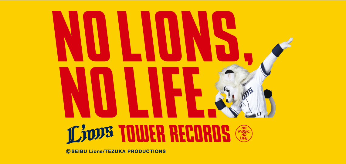 LIONS x TOWER RECORDS